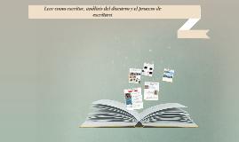 Leer como escritor, análisis del discurso y el proceso de es