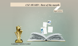 CSI AWARD : Best of the month
