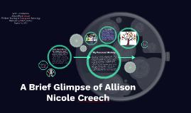 A Brief Glimpse of Allison Nicole Creech