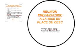 REUNION PREPARATOIRE 0 LA MISE EN PLACE DU CESC