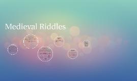 Medieval Riddles