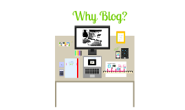Copy of The Why? of Blogging