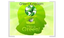 Copy of Green Kingdom