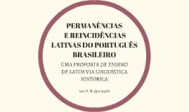 PERMANÊNCIAS E REINCIDÊNCIAS LATINAS DO PORTUGUÊS BRASILEIRO