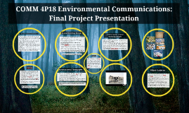 COMM 4P18 Environmental Communications: Final Project Presen