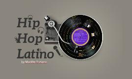 Hip Hop Latino - Proyecto de Musica