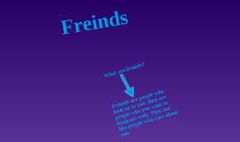 Freinds