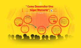 """Copy of """" Como Desarrollar Una"""