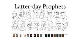 Latter-day Prophets
