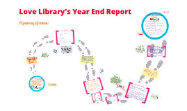 Copy of Love Library Year End Report