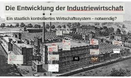 Die Entwicklung der Industriewirtschaft