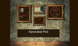A prezi about Prezi