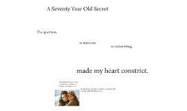 70 Year Old Secret