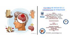 Factores de riesgo en la enfermedad del Parkinson