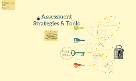 Assessment Strategies & Tools