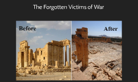 The Forgotten Victims of War