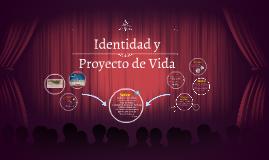 Identidad y Proyecto de Vida