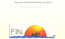 Adventures of Red Panda: Finding a New Home
