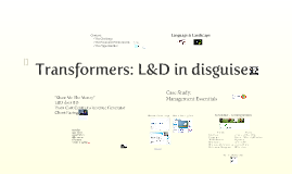 Copy of Transformers: L&D in disguise