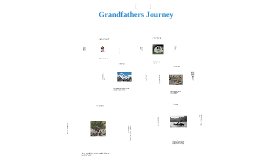 Copy of Grandfathers Journey