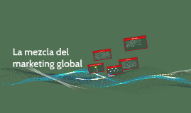 La mezcla del marketing global
