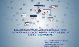 ESTÁGIO SUPERVISIONADO EM EDUCAÇÃO FÍSICA ESCOLAR NA EDUCAÇÃ