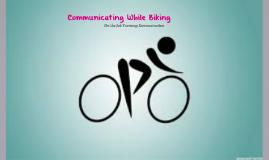 Communicating While Biking