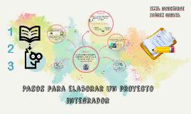 Copy of Pasos para elaborar un proyecto integrador