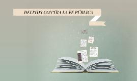 Copy of DELITOS CONTRA LA FE PÚBLICA