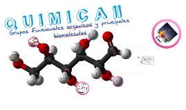 Copy of Copy of Grupos Funcionales organicos y principales biomoleculas