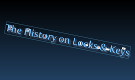 History of Keys & Locks