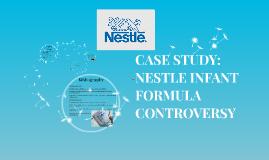 case 1 2 nestle the infant formula controversy Nestlé the infant formular controversy - slideshare the infant formular controversy 2 content • case summary.