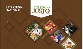 Copy of IEPS: Estrategia Nacional de Comercio Justo / Avances