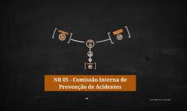 NR 05 - Comissão Interna de Prevenção de Acidentes