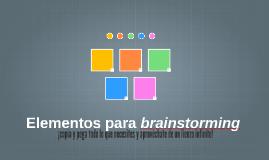Copia de Elementos para brainstorming