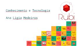 CONHECIMENTO E TECNOLOGIA - ANA LIGIA MEDEIROS