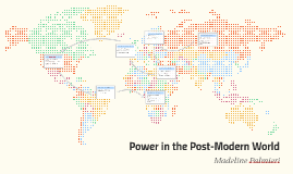 Power in the Post-Modern World