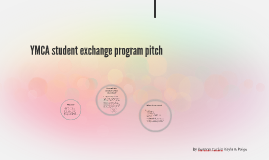 YMCA student exchange program pitch