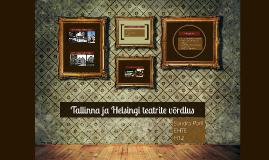 Tallinna ja Helsingi teatrite võrdlus