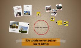 Du tourisme en Seine-Saint-Denis