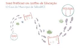 Boas Práticas em Gestão da Educação - O Caso do Município de Sobral/CE (Apresentação FGV/IBRE)