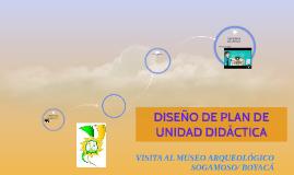 DISEÑO DE PLAN DE UNIDAD DIDÁCTICA