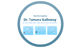 Dr Tamara Galloway