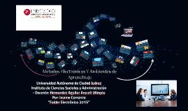 Copy of Métodos Electrónicos Y Ambientes de Aprendizaje