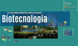Aplicações da Biotecnologia na conservação da natureza