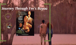 Journey Through Eve's Bayou