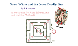 a literary analysis of snow white and the seven deadly sins by r s gwynn Browning's analysis of a murder a case for the inn album  literary particles, by r g howarth howarth, r g  the two culture theory in c p snow's novels.