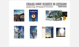 ENSAIOS SOBRE RECORTES DO COTIDIANO