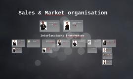 Sales & Market organisation