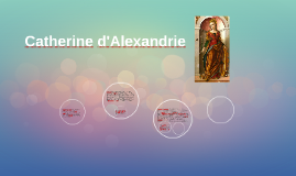 Catherine d'Alexandrie